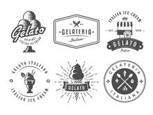 Set Of Gelato Badges. Vector Italian Ice Cream Labels. Retro Logos For Cafeteria Or Bar.