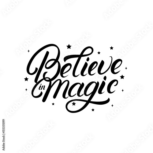 Believe in magic hand written lettering quote with stars. Wall mural