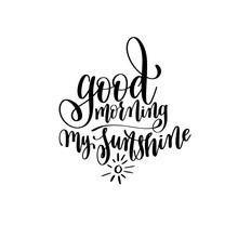 Good Morning My Sunshine Black...
