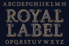 Royal Label Font. Isolated Eng...