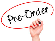 Man Hand Writing Pre-Order  Wi...