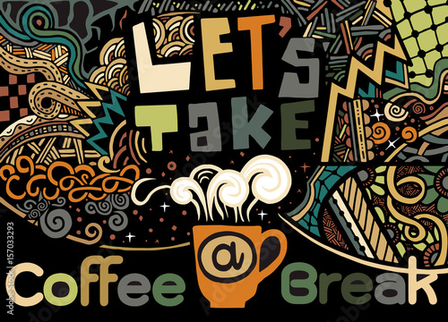 Take Break Coffeebreak : Lets take a coffee break lettering coffee quotes hand drawn v