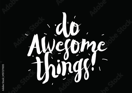 Do awesome things Poster