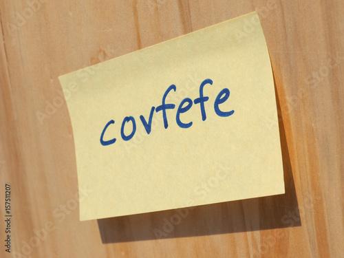 Photo  Covfefe