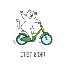 Just Ride! Doodle Vector Illustration Of Funny White Cat Riding A Bike