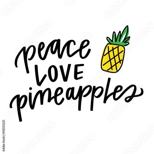 Photo  Peace, Love, Pineapples