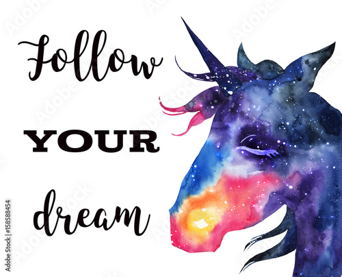 "Watercolor unicorn with space inside and inscription ""Follow your dream"". Hand-drawn illustration on white isolated background"