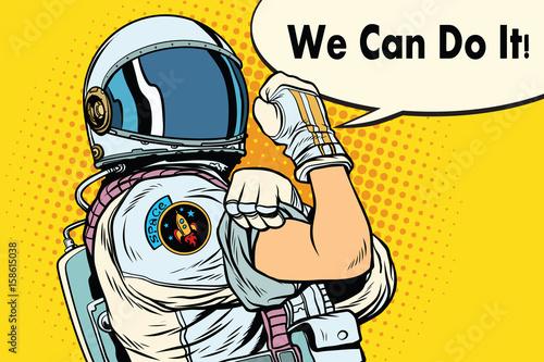 we can do it astronaut Fototapeta