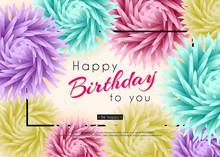 Happy Birthday To You. Backgro...