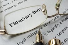Fiduciary Duty Concept Written...