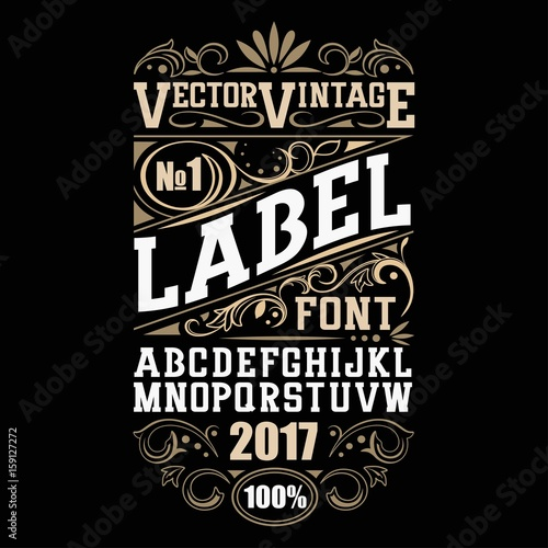 Vector vintage label font. Whiskey label style.