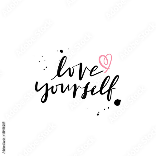 Fotografía  Modern Brush Calligraphy, Love yourself Hand Lettering Simple Quote
