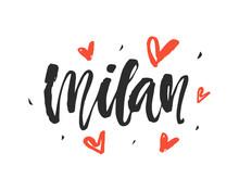 Milan. Modern City Hand Written Brush Lettering