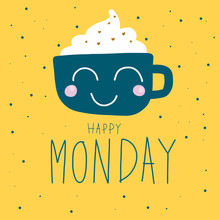 Happy Monday Cute Coffee Cup O...