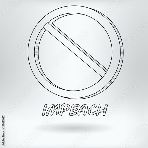 Cartoon Symbol Of Impeachment Political Ban Concept Drawing Sketch Vector Illustration Buy This Stock Vector And Explore Similar Vectors At Adobe Stock Adobe Stock