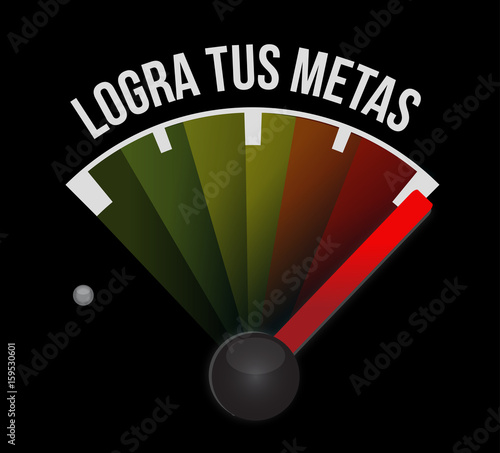 Achieve Your Goals Meter Sign In Spanish Buy This Stock Photo And
