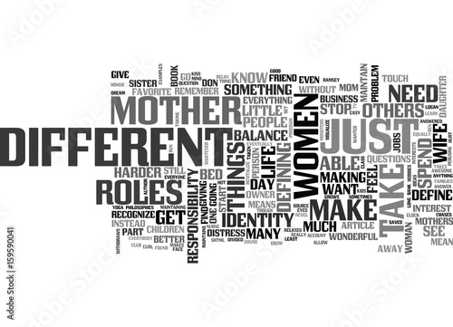 Photo  YOU ARE NOT JUST A MOTHER YOU ARE YOU FIRST TEXT WORD CLOUD CONCEPT