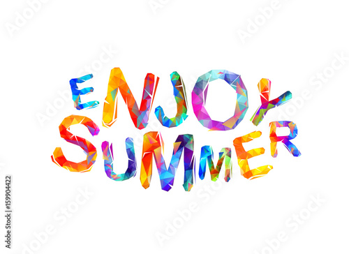 Enjoy summer. Vector inspirational slogan