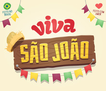 Viva Sao Joao (Hail Saint John) - Brazilian June Party Cool Thematic Wooden Sign Logo - Multiple Layers - Creative High Quality Vector Cartoon For June Party Themes - Made In Brazil - Made With Love