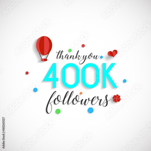 Thank you design template for social network and follower. Web user celebrates a large number of subscribers or followers. 400K Followers Fototapete