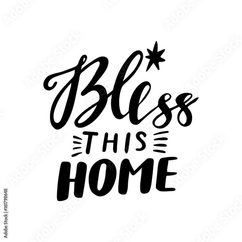 Fotografía  Bless this home vector lettering