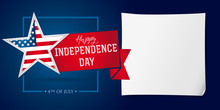 Happy Independence Day USA Banner Template. United States National Holiday Fourth Of July Greetings, Celebrating Invitation With Star In Flag Colors And Clean Piece Of Paper For Writing. Vector Image.