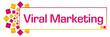 Viral Marketing Pink Gold Circular Bar