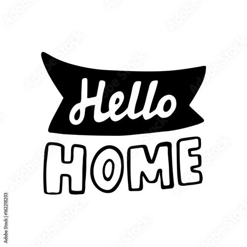 Fényképezés  Hell Home vector lettering