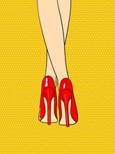 Sexy Female Feet In High Heels. Pop Art Vector Illustration