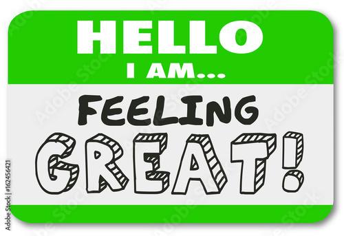 Fotografia Hello I Am Feeling Great Name Tag Sticker Good Emotion Illustration