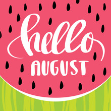Hello August Watermelon Backgr...