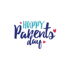 Happy Parents Day Typography With Hearts Over White Background, Vector Illustration