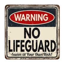 Warning No Lifeguard Vintage R...