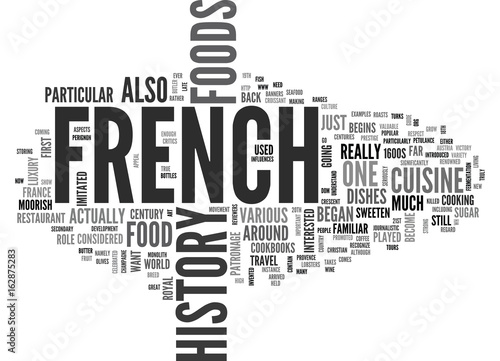 A GUIDE TO THE HISTORY OF FRENCH FOODS TEXT WORD CLOUD CONCEPT Tablou Canvas