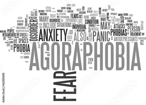 Photo AGORAPHOBIA GET OUT OF THE MARKET AND CONQUER YOUR FEAR TEXT WORD CLOUD CONCEPT