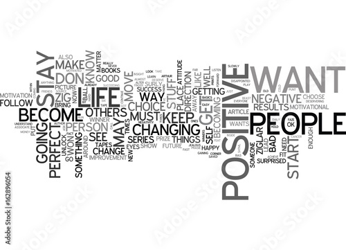 Photo  BE AND STAY POSITIVE IT S A MUST TEXT WORD CLOUD CONCEPT
