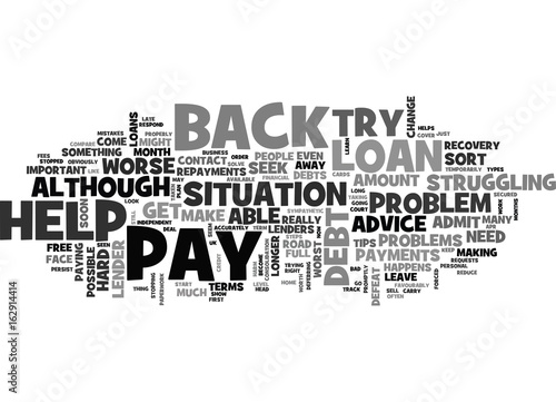 Fotografie, Obraz  WHAT TO DO IF YOU CAN T PAY BACK YOUR LOAN TEXT WORD CLOUD CONCEPT