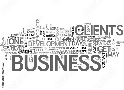Fotografia  WHAT YOU MUST DO FOR ONE WHOLE DAY EVERY WEEK FOR YOUR BUSINESS TEXT WORD CLOUD