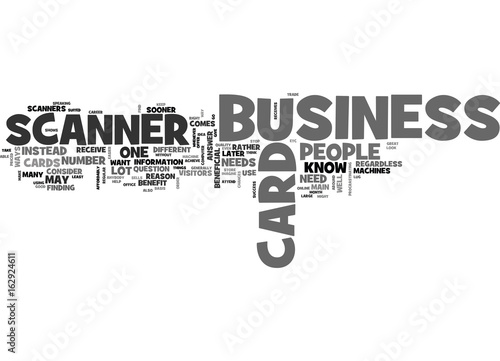 Who needs a business card scanner text word cloud concept buy this who needs a business card scanner text word cloud concept reheart Choice Image