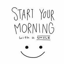 Start Your Morning With A Smil...