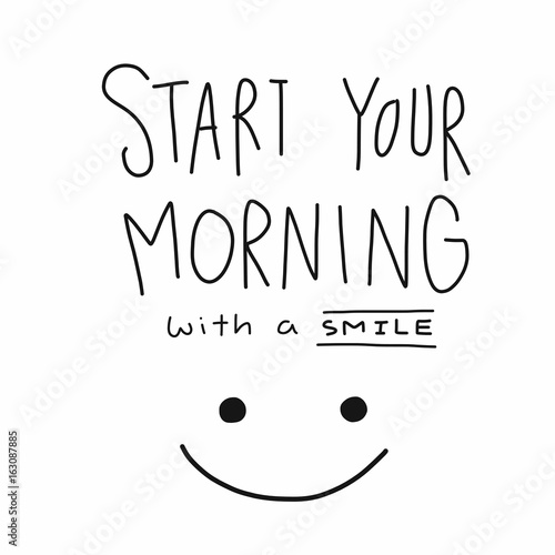 Obraz na płótnie Start your morning with a smile word and face vector illustration
