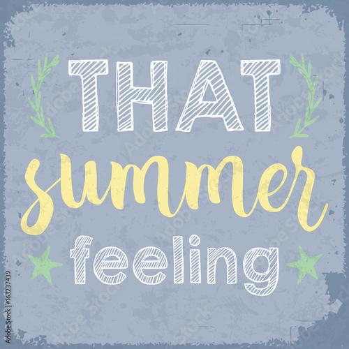 Papiers peints Affiche vintage That summer feeling. Vintage styled summer poster.