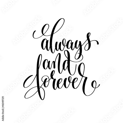 Fotografie, Obraz  always and forever black and white hand lettering
