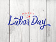 canvas print picture - Happy Labor Day Typography Over Distressed Wood Background