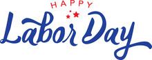 Calligraphic Happy Labor Day Vector Typography