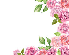 Pink Roses With Leaves Painted In Watercolor Frame