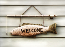 Fisherman's Welcome Sign