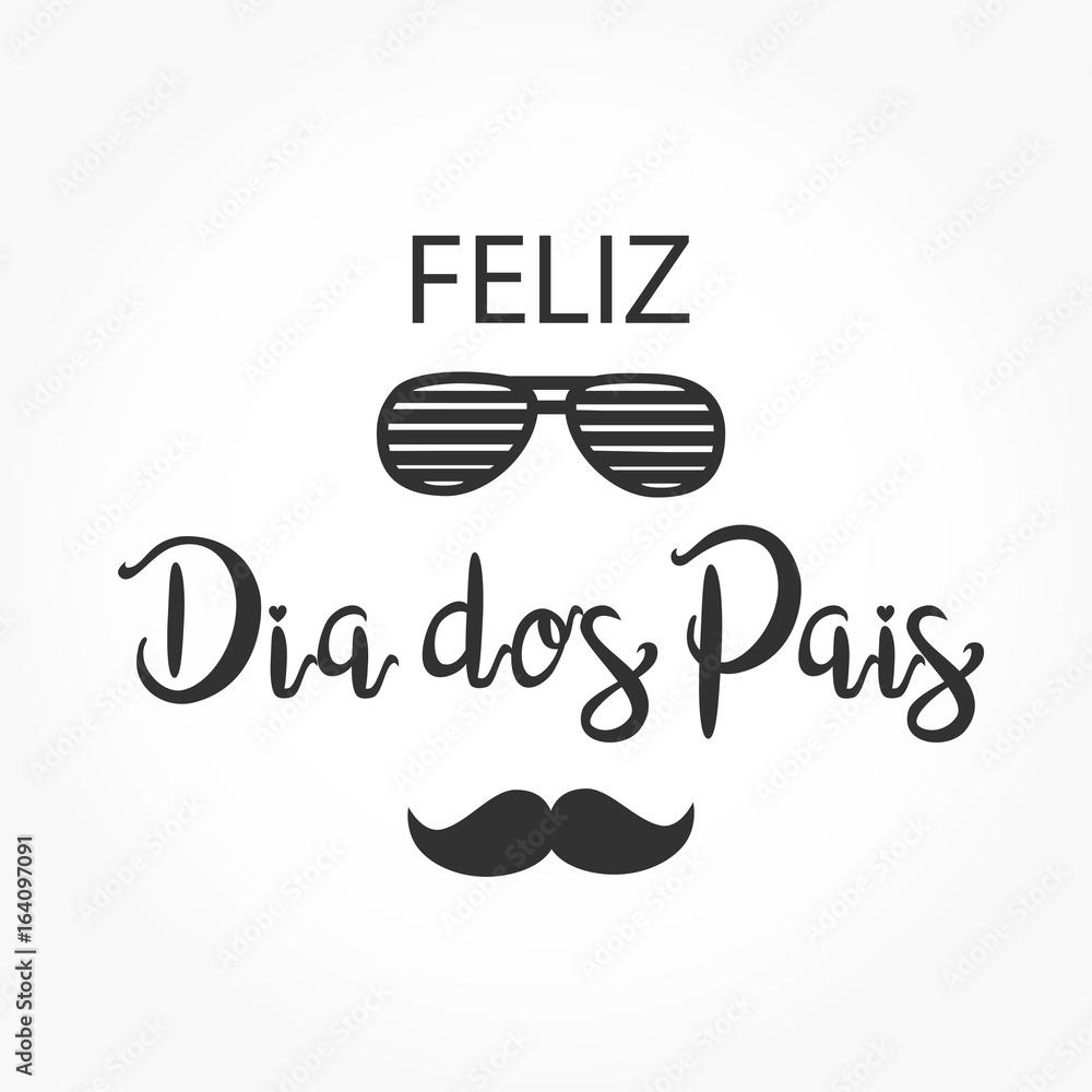 Fotografia Feliz dia dos pais is happy father s day in portuguese