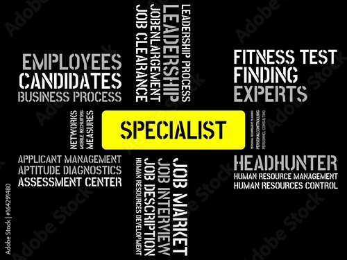 SPECIALIST - image with words associated with the topic RECRUITING ...