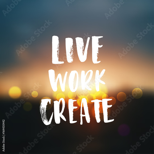 Creative Graphic Template Brush Fonts Inspirational Quotes Live Work
